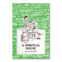 A Spiritual House