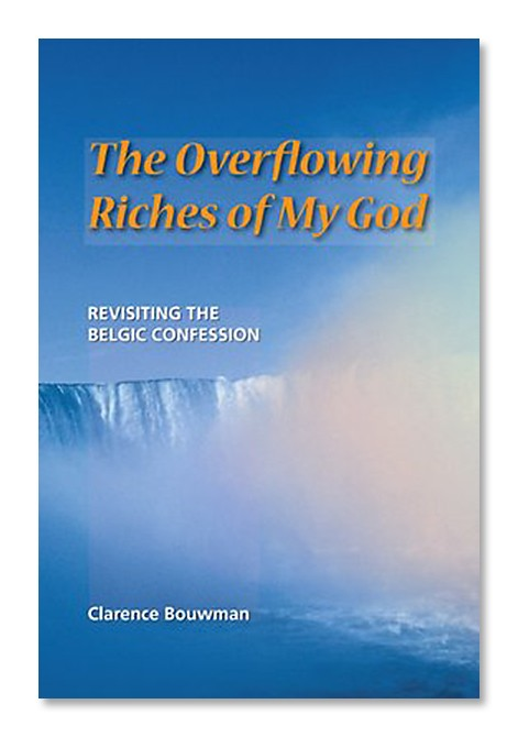 The Overflowing Riches of My God