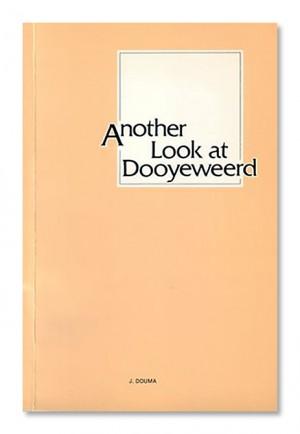 Another Look at Dooyeweerd