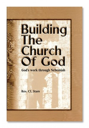 Building the Church of God